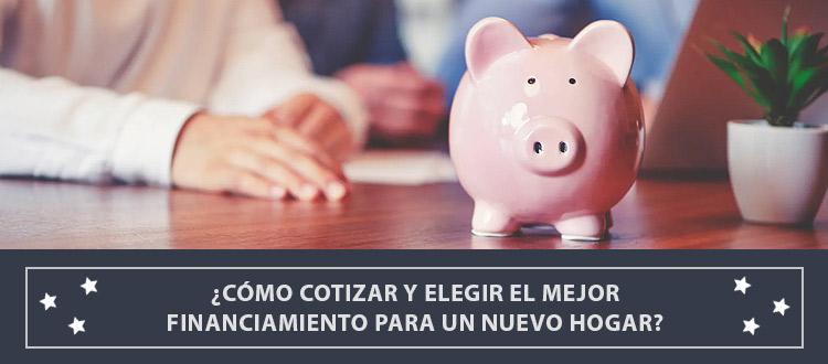 como-cotizar-y-elegir-el-mejor-financiamiento-para-un-nuevo-hogar-ev